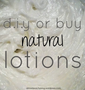 diy or buy these natural lotions