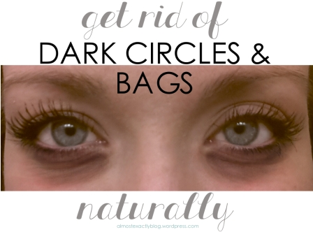 How To Reduce Bags Under Your Eyes Naturally