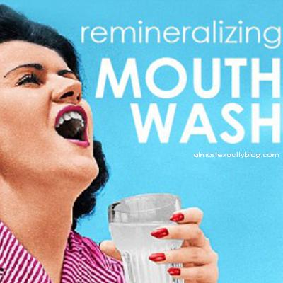 remineralizing mouthwash (oil pulling alternative)
